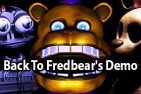 Back To Fredbear's Demo