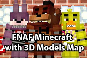 Five Nights At Freddy's Minecraft 3D Models Map