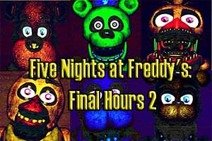 Five Nights at Freddy's: Final Hours 2